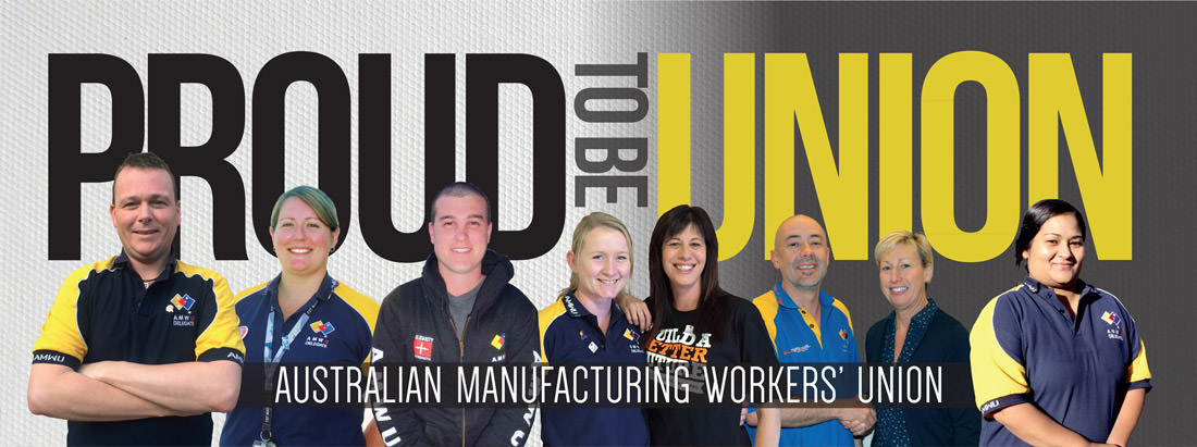 CASE STUDY: AUSTRALIAN MANUFACTURING WORKER'S UNION 1