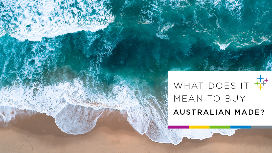 What does it mean to buy Australian made? 3